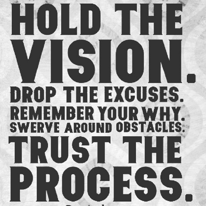 hold_the_vision_trust_the_process.jpg
