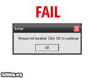 fail-owned-mouse-not-located-fail.jpg