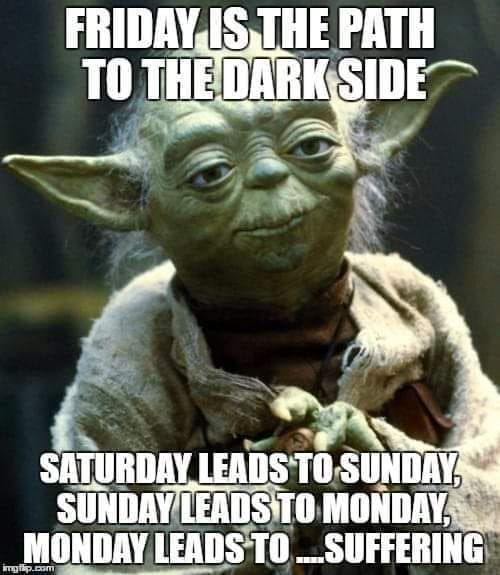 friday_is_the_path_to_the_dark_side.jpg