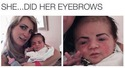 she-did-her-eyebrows