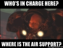 whos-in-charge-here-where-is-the-air-support