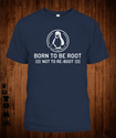 born to be root