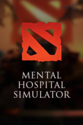 mental hospital simulator