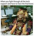 the tech support final boss