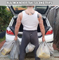real men never take second trips