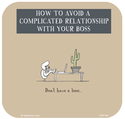 how to avoid a complicated relationship with your boss
