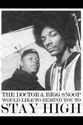 dre and snoop stay high