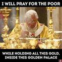 i will pray for the poor
